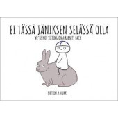 Finnish Nightmares -postikortti - Ei tässä jäniksen selässä olla