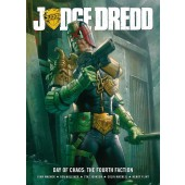 Judge Dredd - Day of Chaos: Fourth Faction