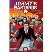 Jimmy's Bastards 2 - What Did You Just Say?