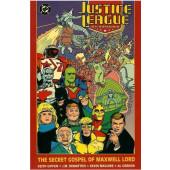 Justice League International - The secret gospel of Maxwell Lord (K)