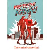 Kapteeni Kanki - Tositarkoituksella!