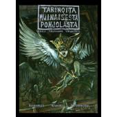 Tarinoita muinaisesta Pohjolasta - Sudenpesä/Kaschei/Rutjankoski