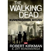 The Walking Dead - Kuvernöörin nousu