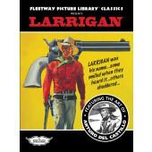 Fleetway Picture Library Classics - Larrigan