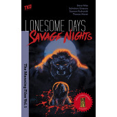 Lonesome Days, Savage Nights - The Manning Files 1