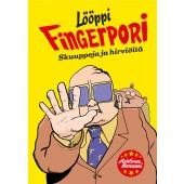 Lööppi-Fingerpori - Skuuppeja ja hirviöitä