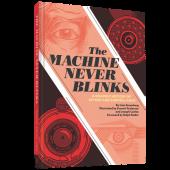 The Machine Never Blinks