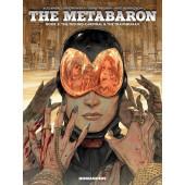 The Metabaron 2 - The Techno-Cardinal & the Transhuman