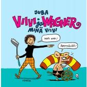 Viivi ja Wagner - Minä Viivi