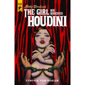 Minky Woodcock - The Girl Who Handcuffed Houdini