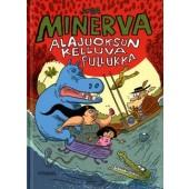 Minerva - Alajuoksun kelluva pullukka