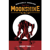 Moonshine 2 - Misery Train