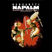 Kersantti Napalm - Sydämen sirpaleet