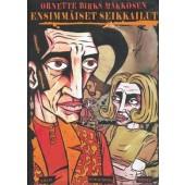 Ornette Birks Makkosen ensimmäiset seikkailut