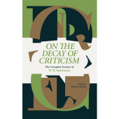 On the Decay of Criticism - the Complete Essays of W. M. Spackman