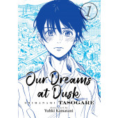 Our Dreams at Dusk - Shimanami Tasogare 1