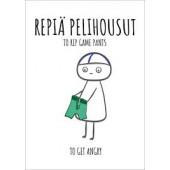 Finnish Nightmares -postikortti - Repiä pelihousut