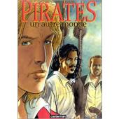 Pirates 1 - Un autre monde (K)