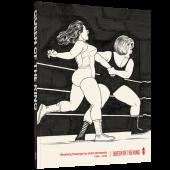 Queen of the Ring - Wrestling Drawings by Jaime Hernandez 1980-2020