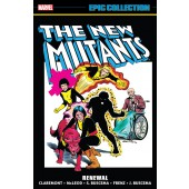 The New Mutants Epic Collection - Renewal