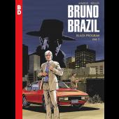 Bruno Brazil - Black Program 1 (ENNAKKOTILAUS)