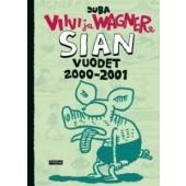 Viivi ja Wagner - Sian vuodet 2000-2001