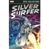 The Silver Surfer Epic Collection - When Calls Galactus