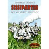 Sissipartio - Isku vihollisen selustaan