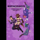#SPACEGAYS