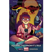The Unbeatable Squirrel Girl 2 - Squirrel You Know It's True
