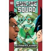 Suicide Squad 6 - The Phoenix Gambit