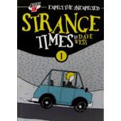 Strange Times (K)