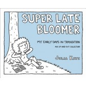 Super Late Bloomer - My Early Days in Transition