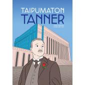 Taipumaton Tanner (ENNAKKOTILAUS)