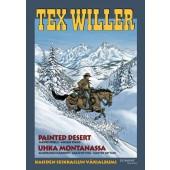 Tex Willer suuralbumi 35 - Painted Desert/Uhka Montanassa