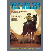 Tex Willer Suuralbumi 39 - Oikeutta Corpus Christissä/Cinnamon Wells (ENNAKKOTILAUS)