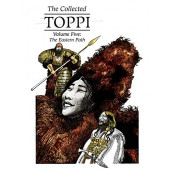 The Collected Toppi 5 - The Eastern Path