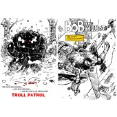 Troll Patrol/Bob the Killbot