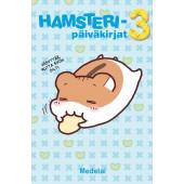 Hamsteripäiväkirjat 3