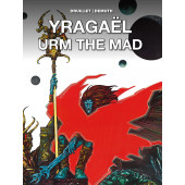 Yragaël / Urm the Mad