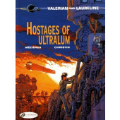 Valerian and Laureline 16 - Hostages of Ultralum