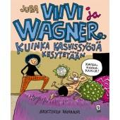 Viivi ja Wagner 12 - Kuinka kasvissyöjä kesytetään (K)