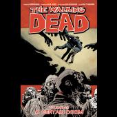 The Walking Dead 28 - A Certain Doom