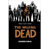 The Walking Dead - Kuudes kirja