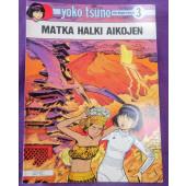 Yoko Tsuno 3 - Matka halki aikojen (K)