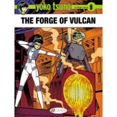 Yoko Tsuno 9 - The Forge of Vulcan