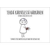 Finnish Nightmares -postikortti - Tehdä kärpäsestä härkänen