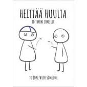 Finnish Nightmares -postikortti - Heittää huulta