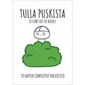 Finnish Nightmares -postikortti - Tulla puskista